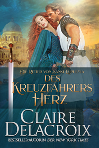 The Crusader's Heart, book two of the Champions of St. Euphemia series of medieval romances by Claire Delacroix, German edition
