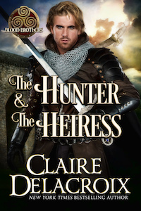 The Hunter & the Heiress, book two of the Blood Brothers series of medieval Scottish romances by Claire Delacroix