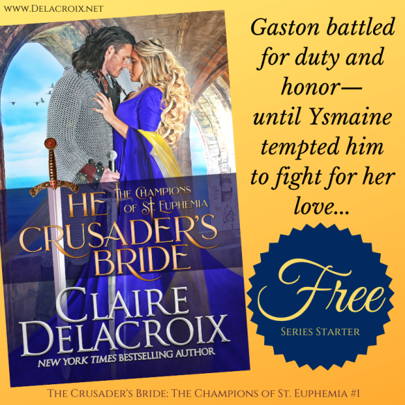 Start the Champions of St. Euphemia series of medieval romances by Claire Delacroix free