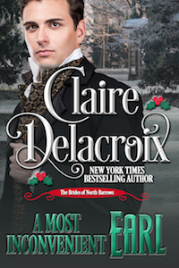 A Most Inconvenient Earl, book four of the Brides of North Barrows series of Regency romance novellas by Claire Delacroix