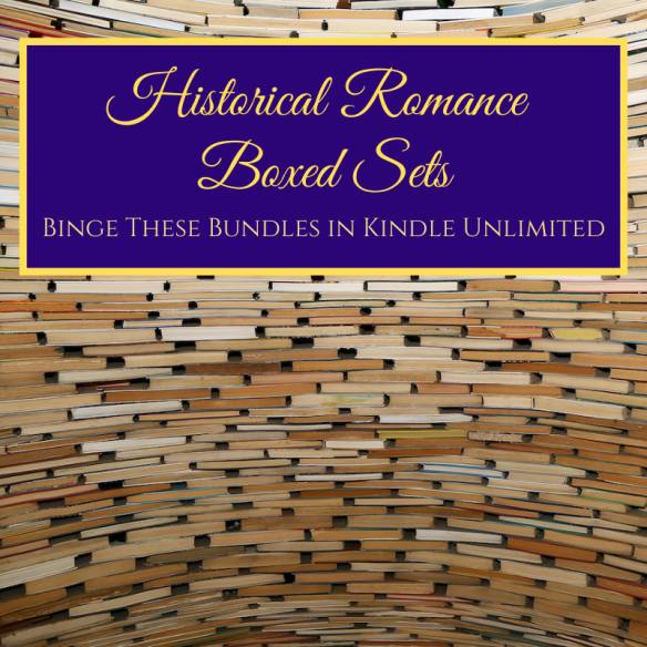 historical Romance Boxed Sets in Kindle Unlimited